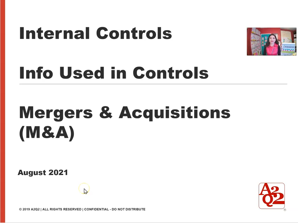 Mergers & Acquisitions Internal controls – information used in controls